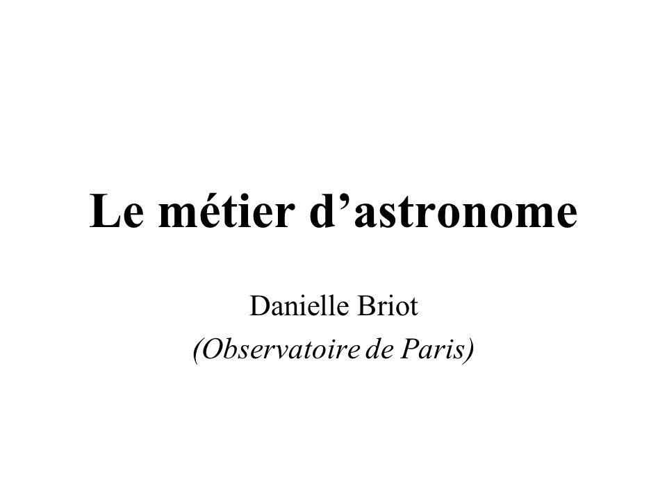 Le métier dastronome Danielle Briot (Observatoire de Paris)