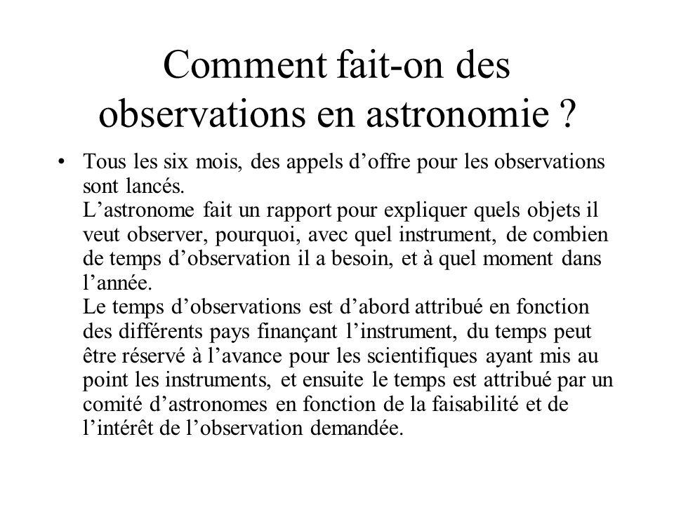Comment fait-on des observations en astronomie .