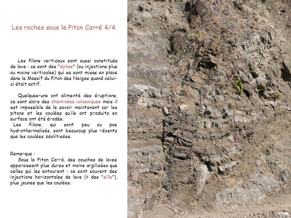 Les roches sous le Piton Carré 4/4 Les filons verticaux sont aussi constitués de lave : ce sont des