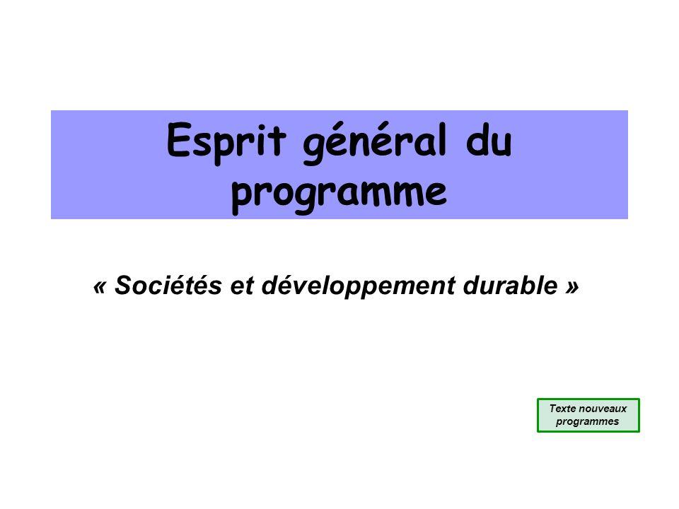 Esprit général du programme « Sociétés et développement durable » Texte nouveaux programmes
