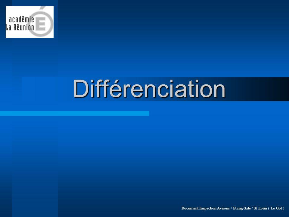 LA DIFFERENCIATION … LA DIFFERENCIATION … quelques repères .