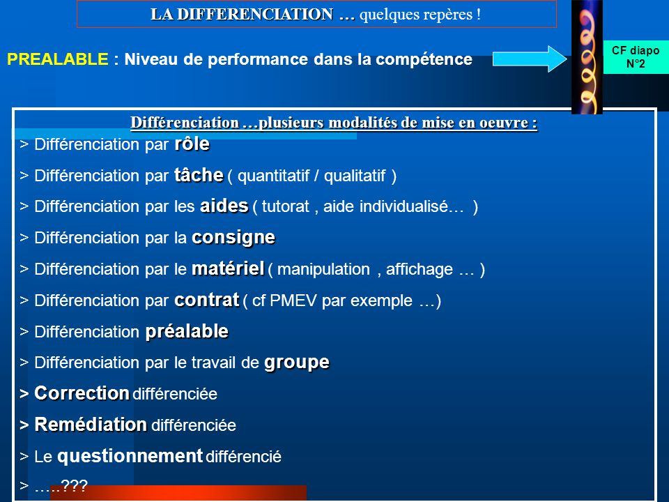 LA DIFFERENCIATION … LA DIFFERENCIATION … quelques repères .