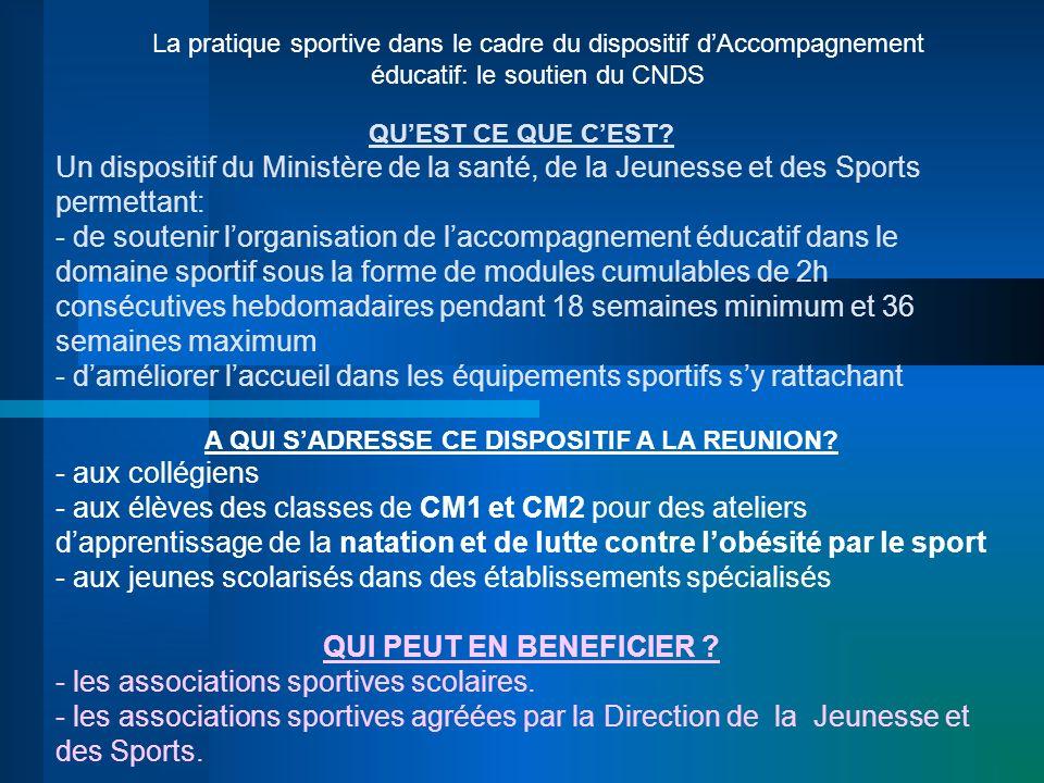La pratique sportive dans le cadre du dispositif dAccompagnement éducatif: le soutien du CNDS QUEST CE QUE CEST? Un dispositif du Ministère de la sant