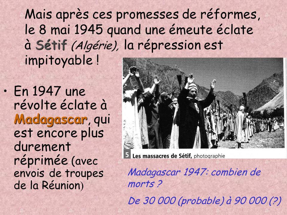 3. Les réactions des métropoles général de Gaulle Dès 1944 le général de Gaulle, qui est déjà le chef du Gouvernement Provisoire de la République Fran