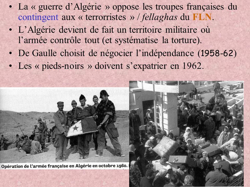 En Afrique du Nord 1956 1956 : indépendance du Maroc et de la Tunisie après négociation (IVème République) 1962 1962 : indépendance de lAlgérie après