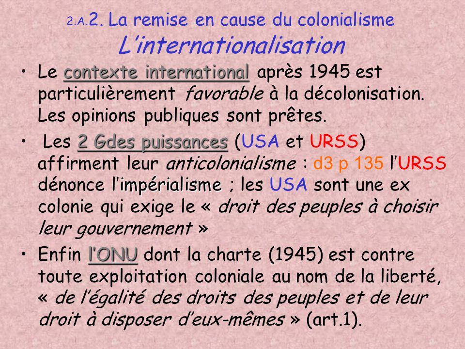 2) Un contexte international favorable USA URSS ONU Tiers Monde cf. doc.3 et 6 p135