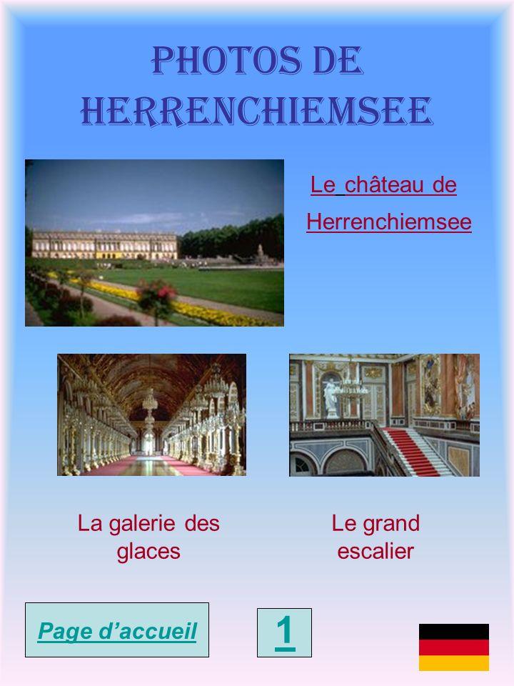 Le château de Herrenchiemsee Herrenchiemsee est un château construit par le Roi Louis II de Bavière sur une île du lac Chiemsee, à 80 km à l Est de Munich en direction de Salzbourg.