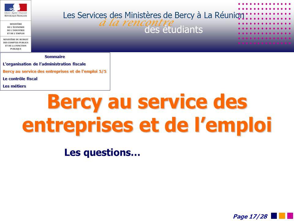 Les Services des Ministères de Bercy à La Réunion à la rencontre des étudiants Sommaire Lorganisation de ladministration fiscale Bercy au service des