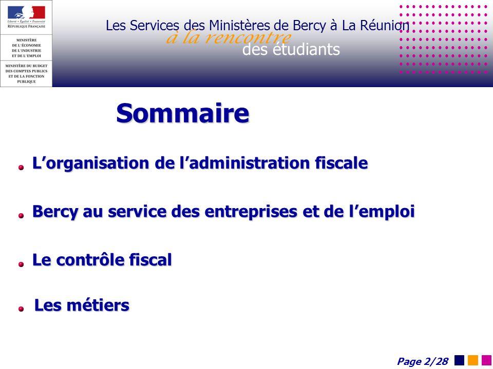 Les Services des Ministères de Bercy à La Réunion à la rencontre des étudiants Lorganisation de ladministration fiscale Bercy au service des entrepris