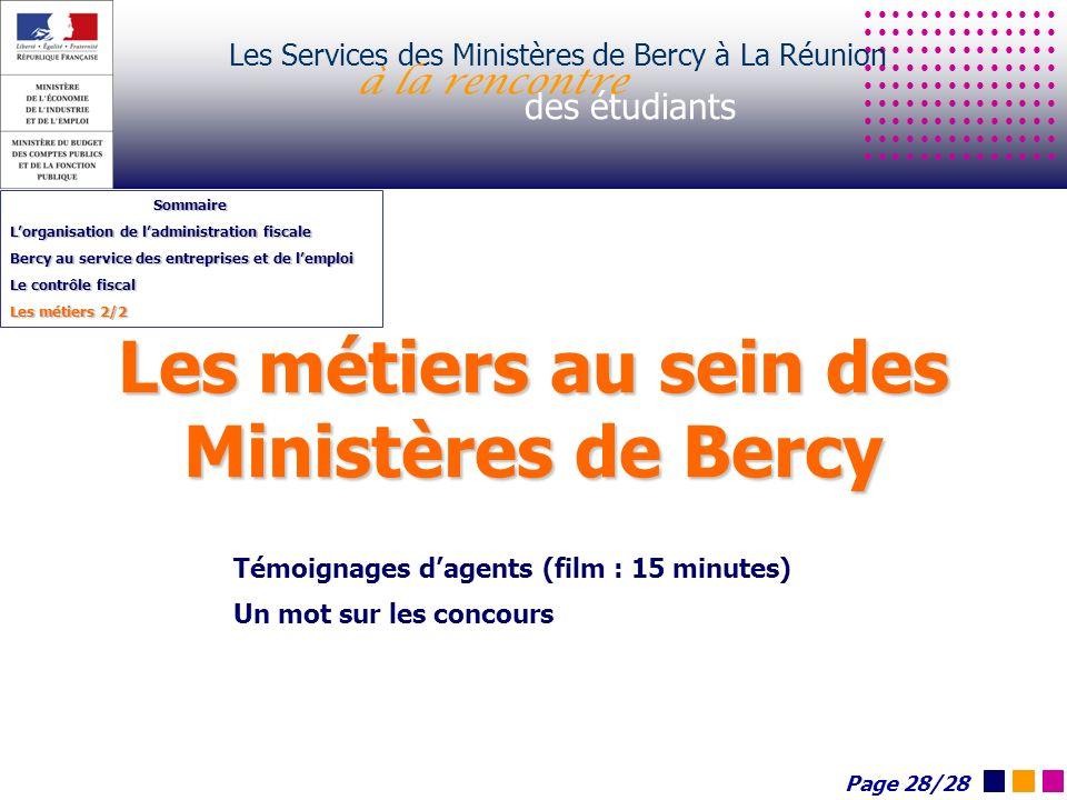 Les métiers au sein des Ministères de Bercy Les Services des Ministères de Bercy à La Réunion à la rencontre des étudiants Sommaire Lorganisation de l