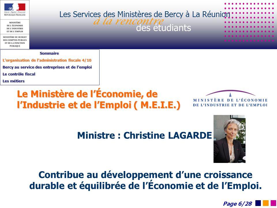 Les Services des Ministères de Bercy à La Réunion à la rencontre des étudiants Sommaire Lorganisation de ladministration fiscale 4/10 Bercy au service