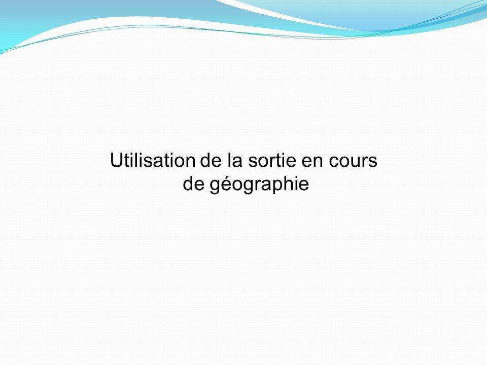 Utilisation de la sortie en cours de géographie