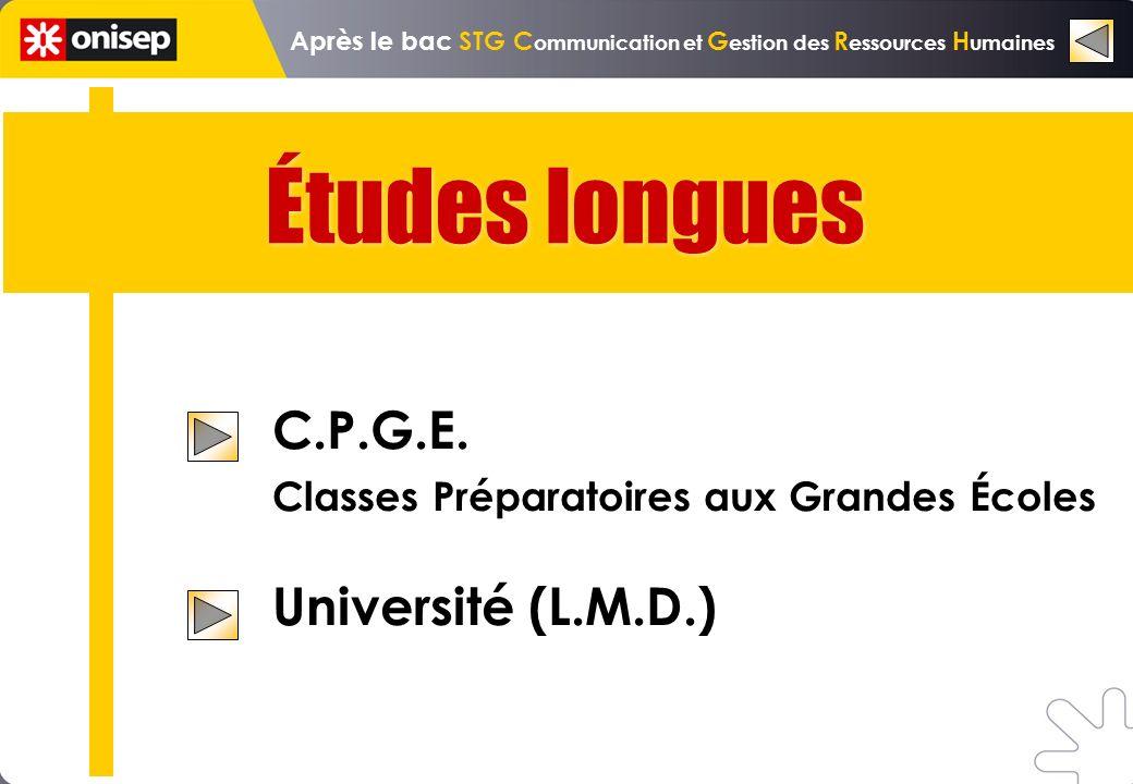 Études longues C.P.G.E. Classes Préparatoires aux Grandes Écoles Université (L.M.D.)