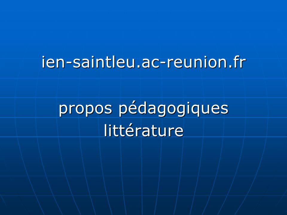 ien-saintleu.ac-reunion.fr propos pédagogiques littérature