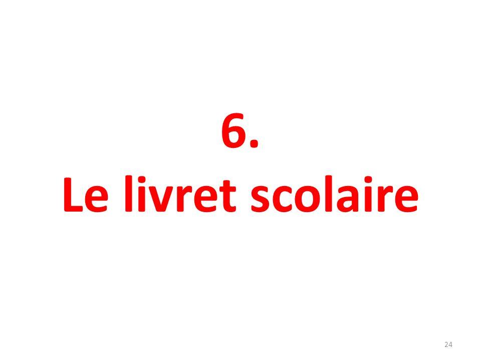 6. Le livret scolaire 24