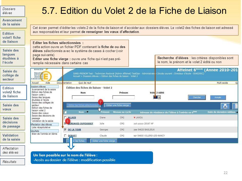 Edition volet1 fiche de liaison Saisie des langues étudiées à lécole Saisie du collège de secteur Edition volet2 fiche de liaison Saisie des vœux Sais