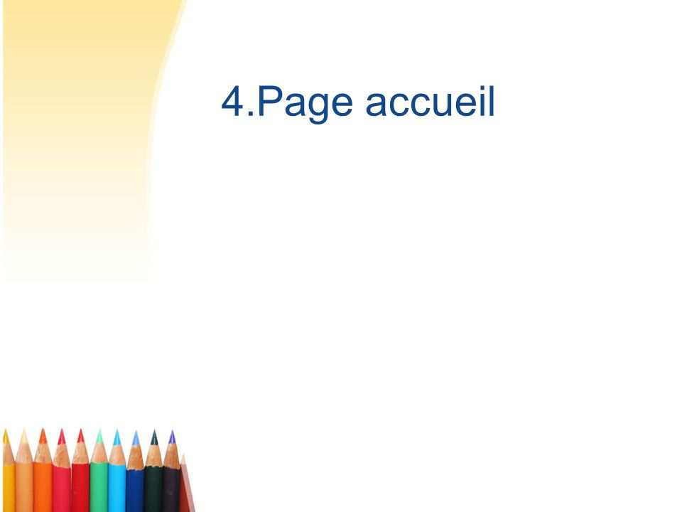 4.Page accueil