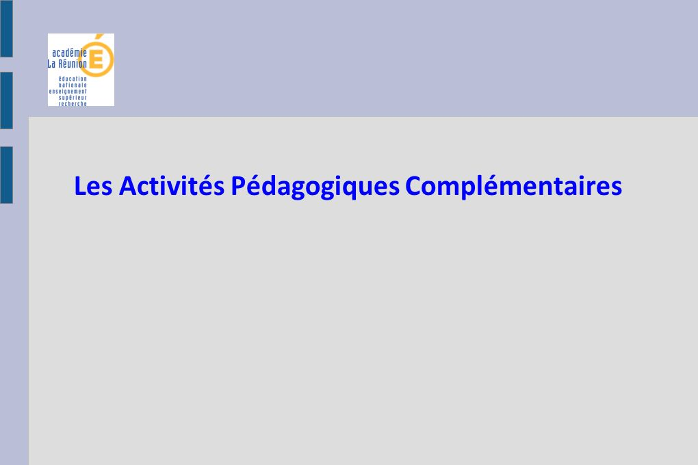 Le cadre national Décret n°2013-77 du 24 janvier 2013 relatif à l organisation du temps scolaire dans les écoles maternelles et élémentaires Circulaire n° 2013-019 du 4-2-2013 Personnels enseignants du premier degré / Obligations de service Circulaire n°2013-017 du 6-2-2013 relative à l organisation du temps scolaire dans le premier degré et des activités pédagogiques complémentaires (BO n°6 du 7 février 2013) Circulaire d orientation et de la préparation de la rentrée 2013 - Circulaire n°2013- 060 du 10-4-2013 (BO n°15 du 11 avril 2013) Circulaire n°2013-038 du 13-3-2013 relative à la mise en œuvre des nouveaux rythmes scolaires : travail à temps partiels dans les écoles et décharges des directeurs décole