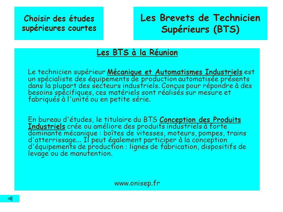 Les BTS à la Réunion Le technicien supérieur Mécanique et Automatismes Industriels est un spécialiste des équipements de production automatisée présents dans la plupart des secteurs industriels.
