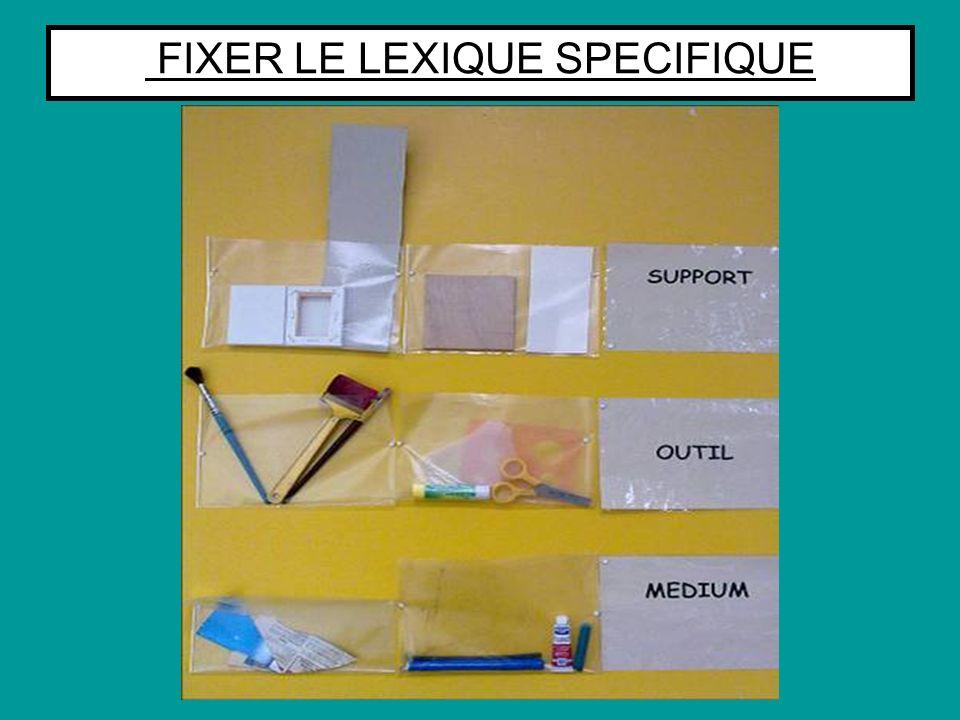 FIXER LE LEXIQUE SPECIFIQUE