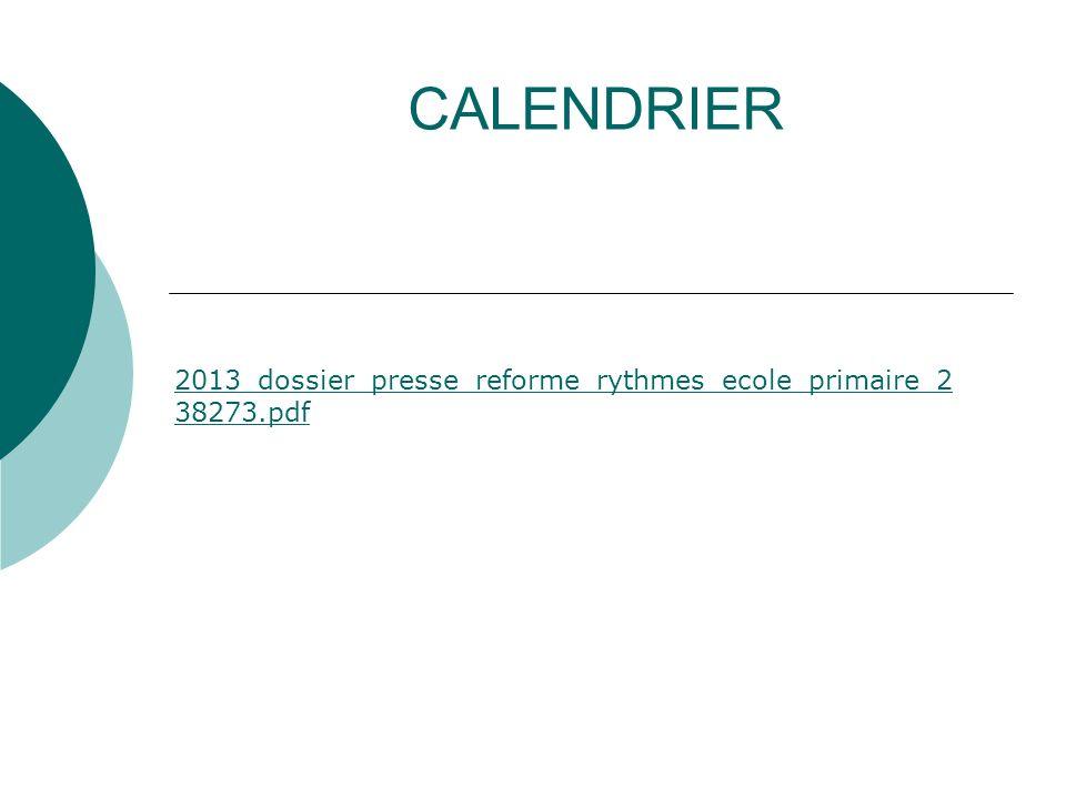 CALENDRIER 2013_dossier_presse_reforme_rythmes_ecole_primaire_2 38273.pdf