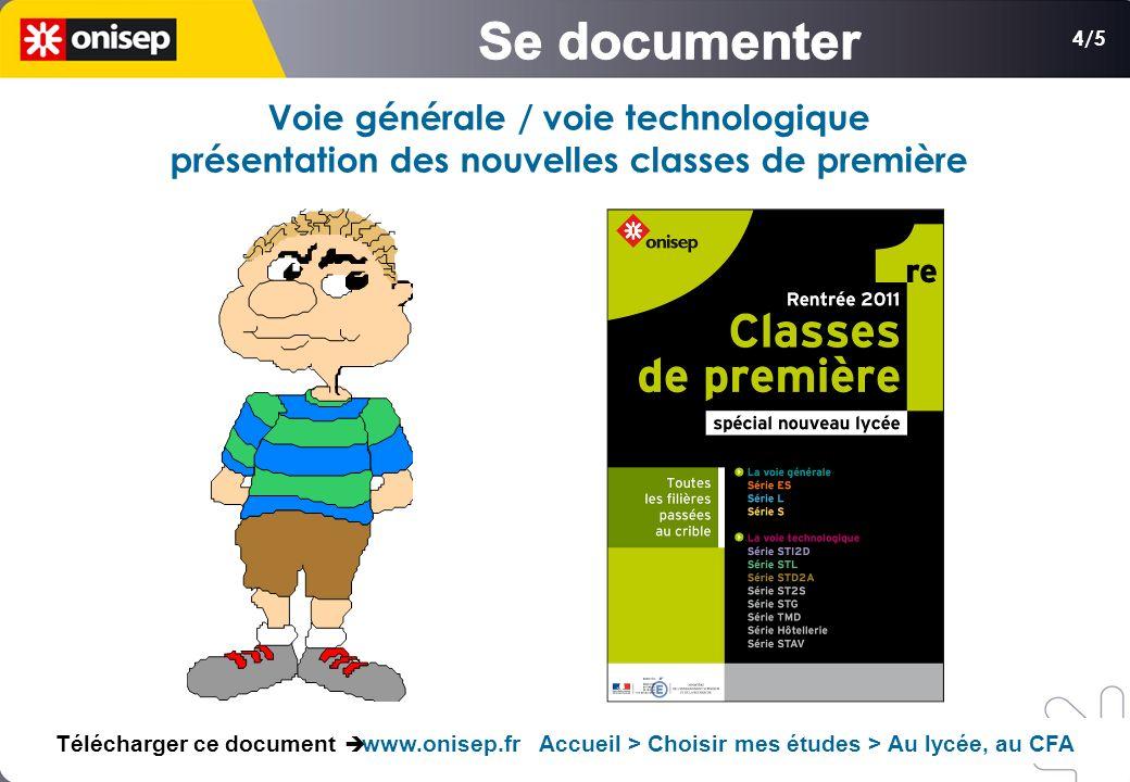 4/5 Voie générale / voie technologique présentation des nouvelles classes de première Télécharger ce document www.onisep.fr Accueil > Choisir mes études > Au lycée, au CFA