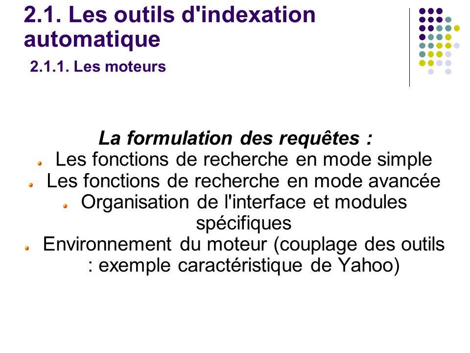 2.1. Les outils d indexation automatique 2.1.1.