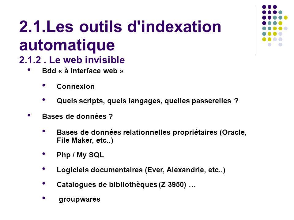 Bdd « à interface web » Connexion Quels scripts, quels langages, quelles passerelles .
