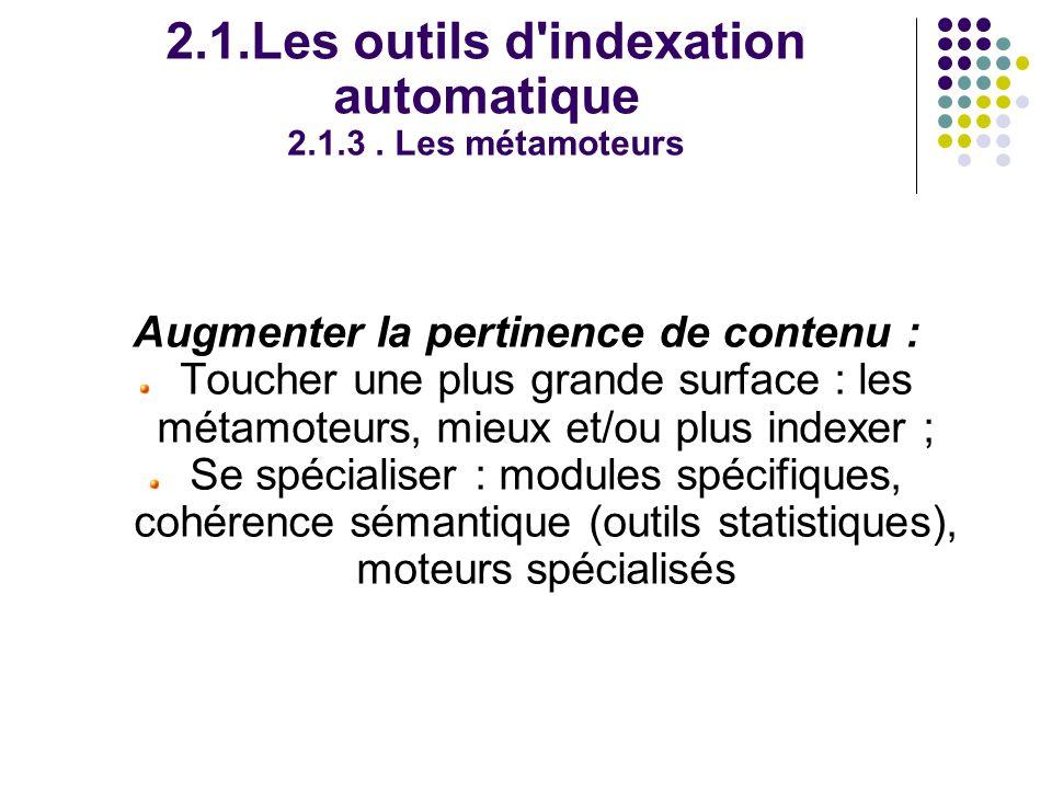 2.1.Les outils d indexation automatique 2.1.3.