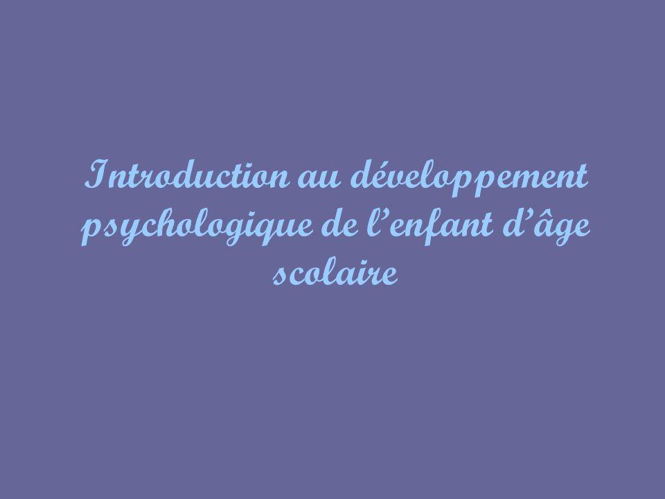 Introduction au développement psychologique de lenfant dâge scolaire