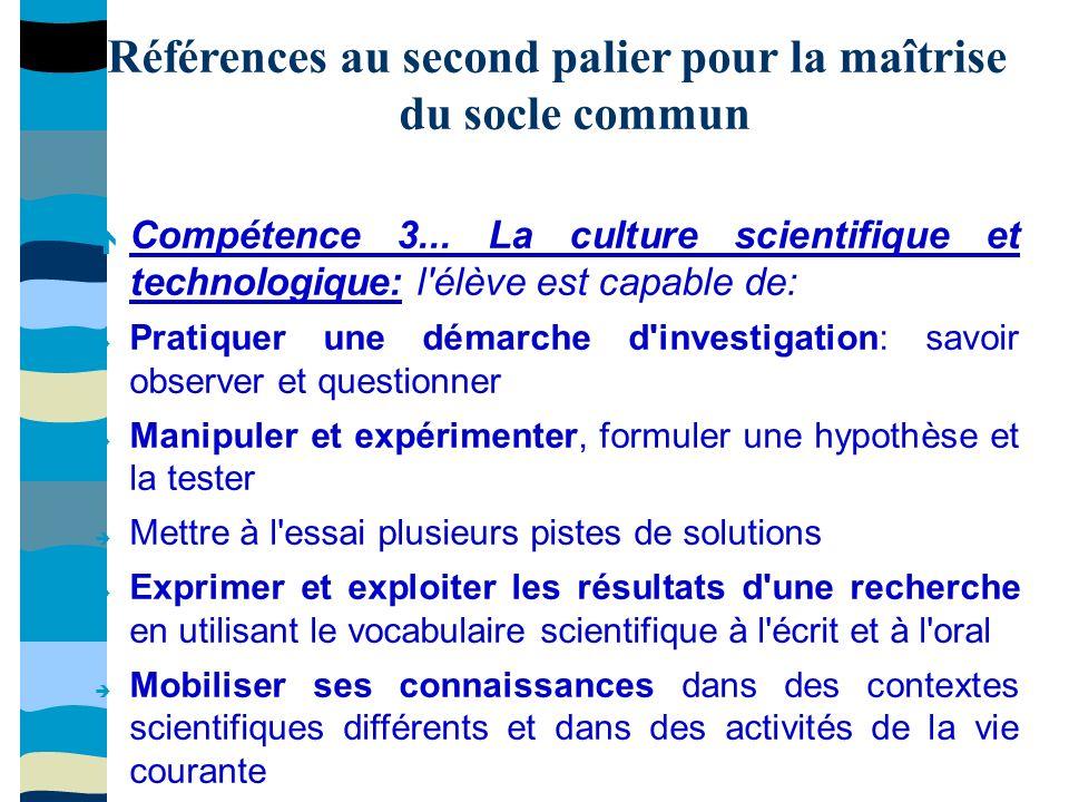 Références au second palier pour la maîtrise du socle commun Compétence 3...