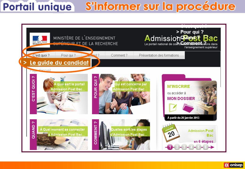 > Cest quoi > Pour qui > Quand > Comment > Le guide du candidat À partir du 20 janvier 2013