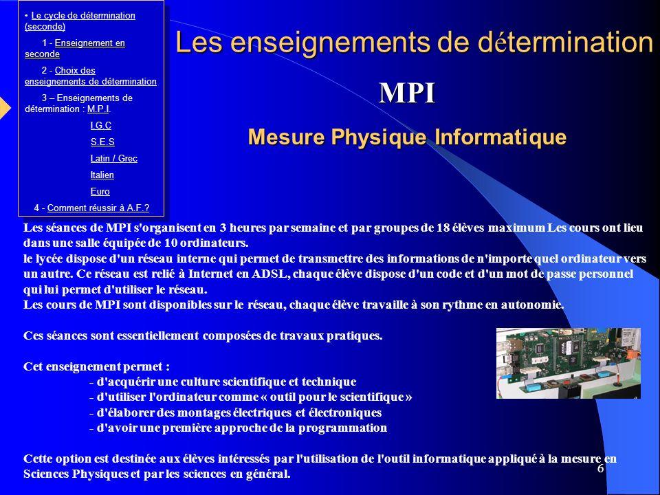 6 Les séances de MPI s'organisent en 3 heures par semaine et par groupes de 18 élèves maximum Les cours ont lieu dans une salle équipée de 10 ordinate