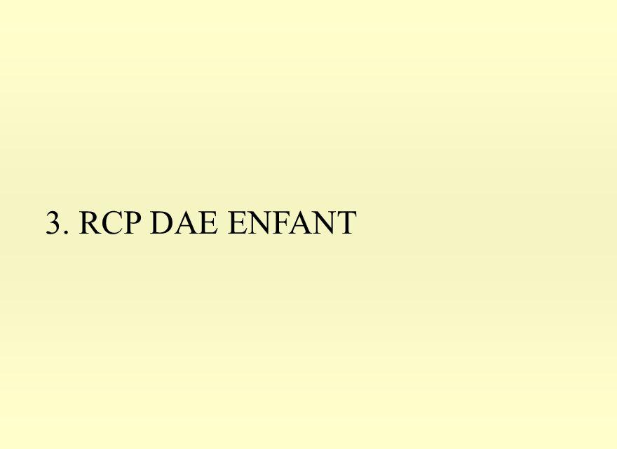 3. RCP DAE ENFANT