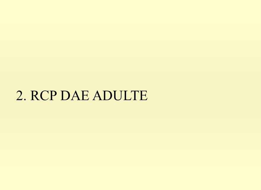 2. RCP DAE ADULTE