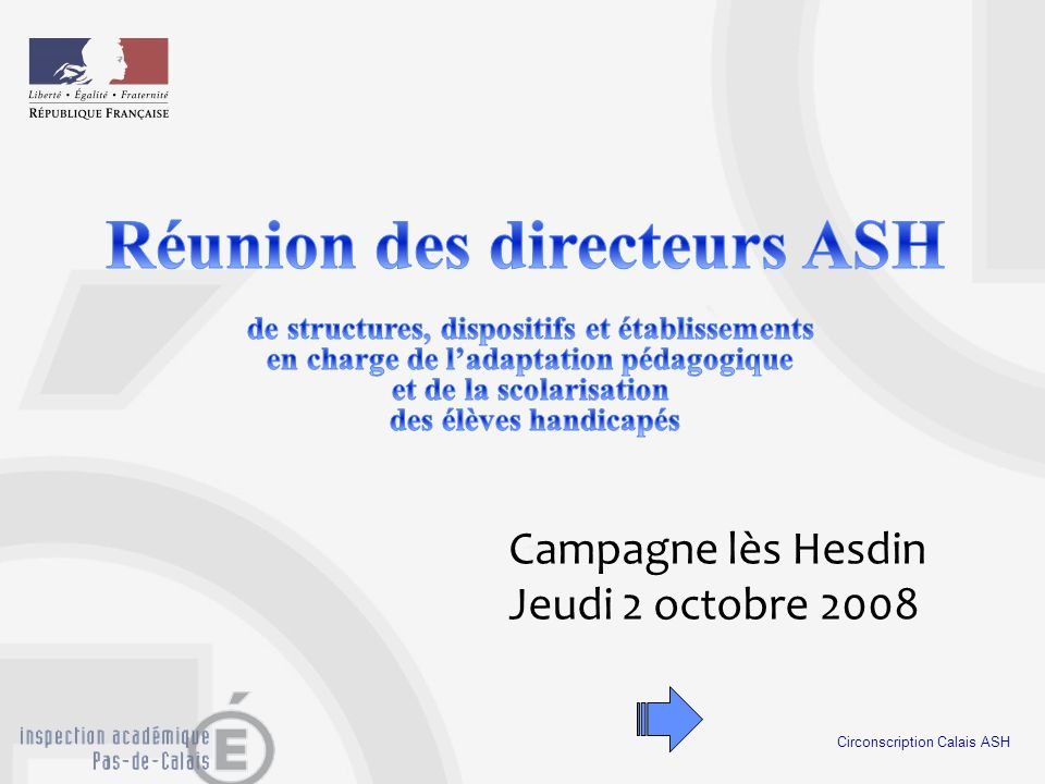 Circonscription Calais ASH Campagne lès Hesdin Jeudi 2 octobre 2008