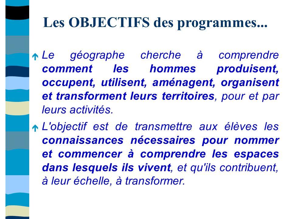 Les OBJECTIFS des programmes...