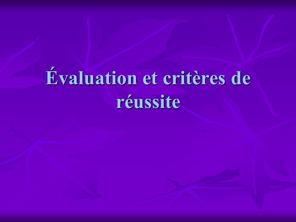 Évaluation et critères de réussite