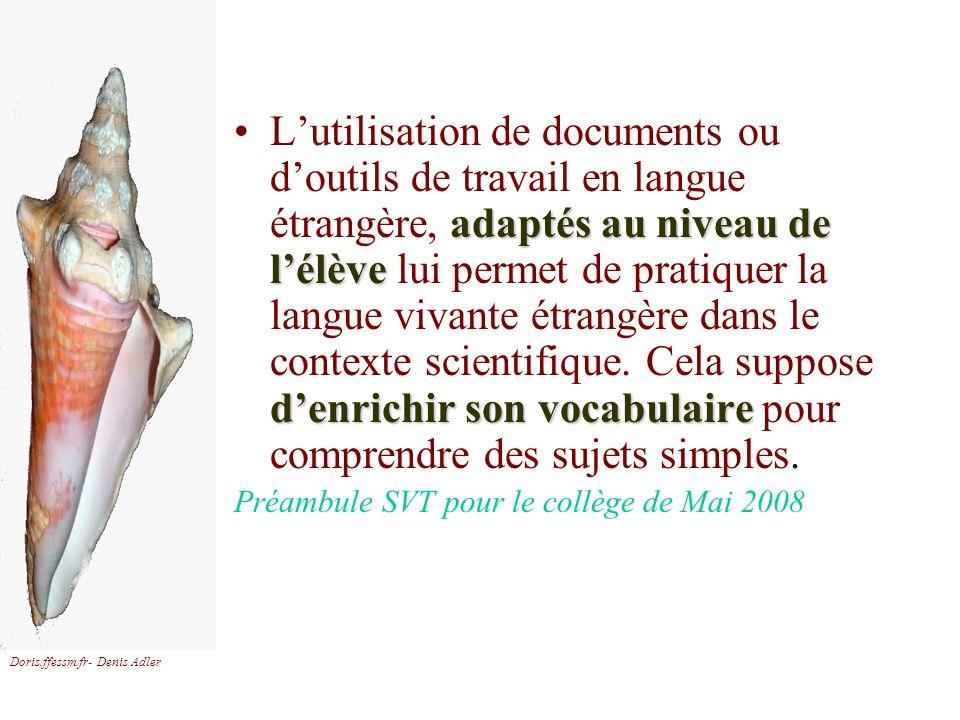 Doris.ffessm.fr- Denis Adler adaptés au niveau de lélève denrichir son vocabulaireLutilisation de documents ou doutils de travail en langue étrangère,