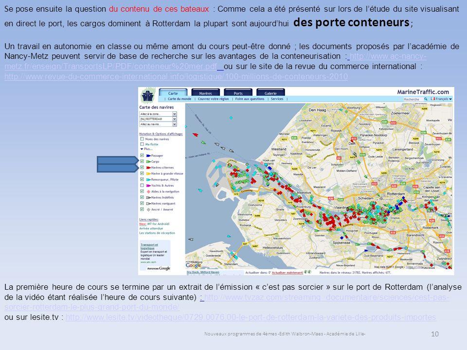 Nouveaux programmes de 4èmes -Edith Walbron-Maes - Académie de Lille- S e pose ensuite la question du contenu de ces bateaux : Comme cela a été présen