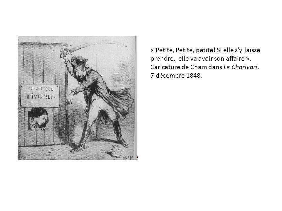« Petite, Petite, petite! Si elle sy laisse prendre, elle va avoir son affaire ». Caricature de Cham dans Le Charivari, 7 décembre 1848.