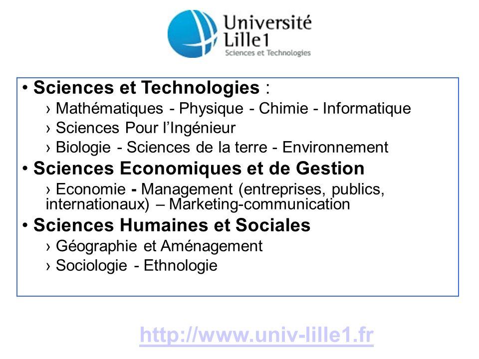 Sciences et Technologies : Mathématiques - Physique - Chimie - Informatique Sciences Pour lIngénieur Biologie - Sciences de la terre - Environnement S