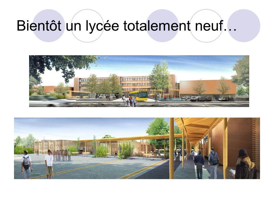 Bientôt un lycée totalement neuf…