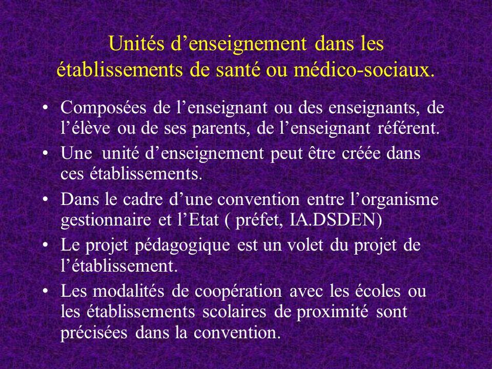Unités denseignement dans les établissements de santé ou médico-sociaux.