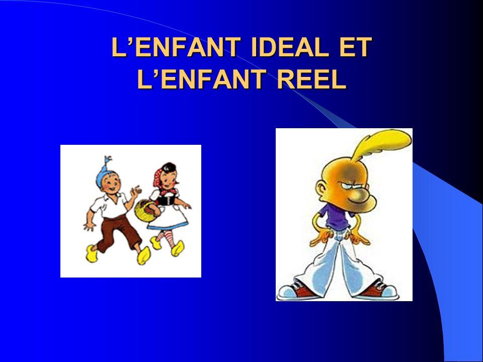 LENFANT IDEAL ET LENFANT REEL