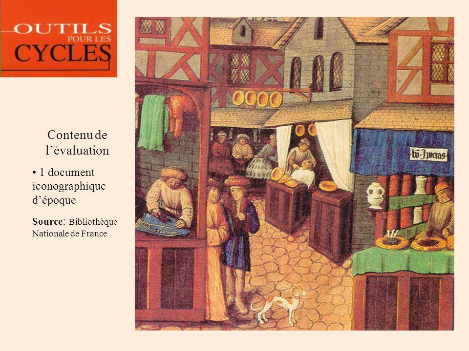 Contenu de lévaluation 1 document iconographique dépoque Source : Bibliothèque Nationale de France