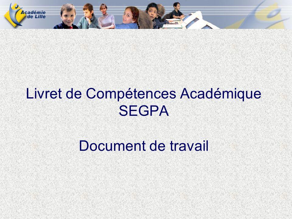 Livret de Compétences Académique SEGPA Document de travail