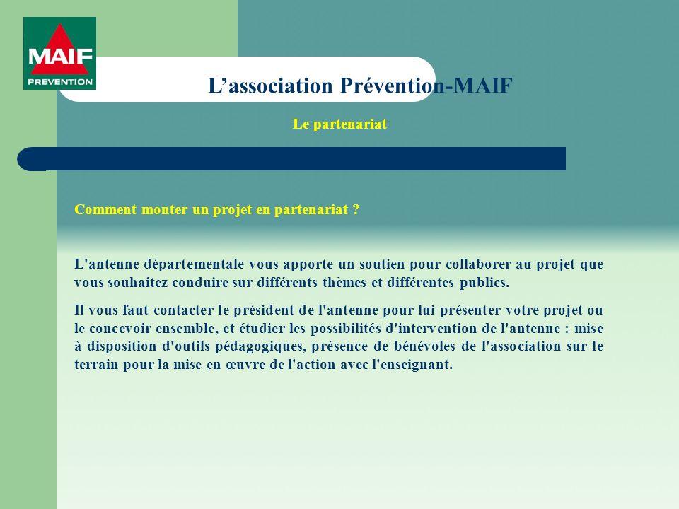 Lassociation Prévention-MAIF Comment monter un projet en partenariat .