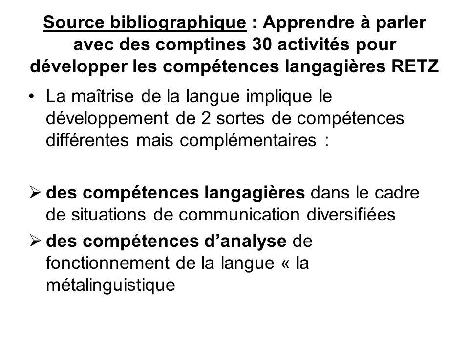 JE Gombert distingue : des compétences métaphonologiques (distinction des phonèmes) des compétences métasyntaxiques (grammaire) des compétences métalexicales (vocabulaire) des compétences métatextuelles (forme du texte) des compétences métadiscursives (destinataire)