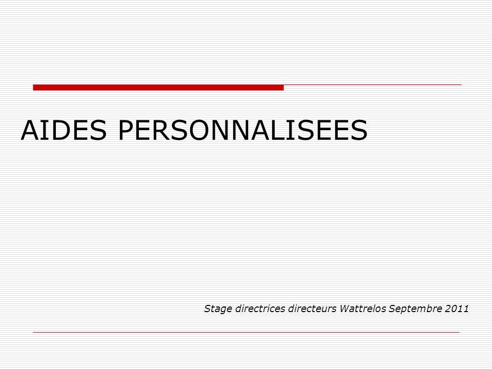 AIDES PERSONNALISEES Stage directrices directeurs Wattrelos Septembre 2011